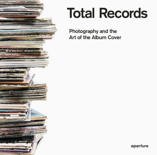 Total Records: Photography and the Art of the Album Cover