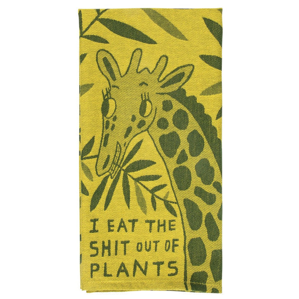 Eat the Shit Out of Plants Dish Towel