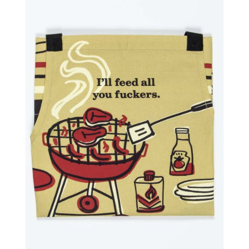 Feed You Fuckers Apron