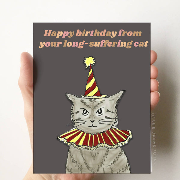 Your Long-Suffering Cat Funny Birthday Card Cat Card