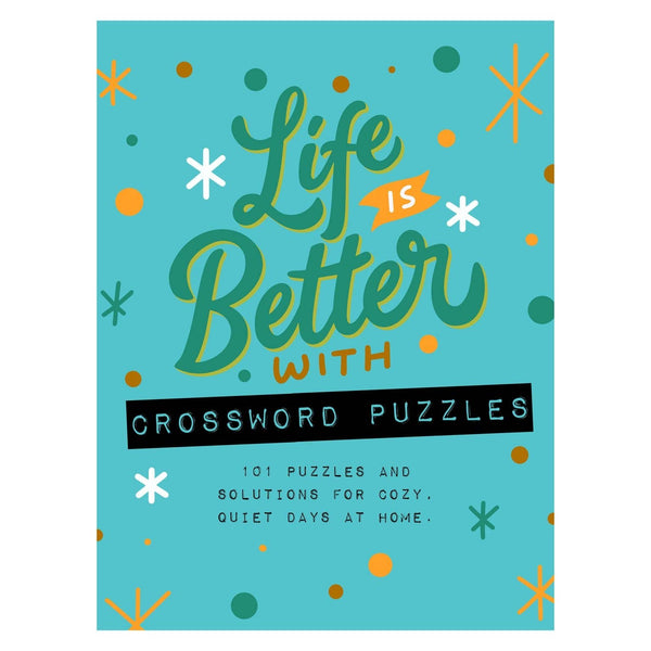 Life is Better with Crossword Puzzles Book