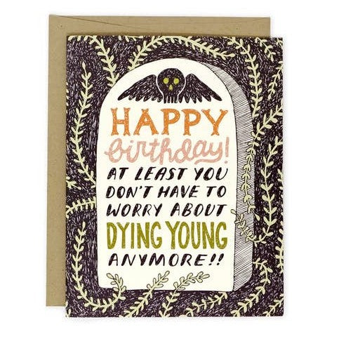 Dying Young Birthday Card
