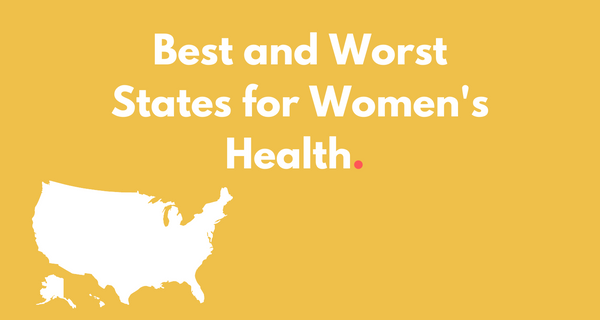 The Best and Worst States for Women's Health - All 50 States Ranked
