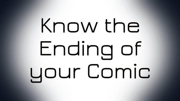 Advanced Comic Course: Know the Ending of Your Comic