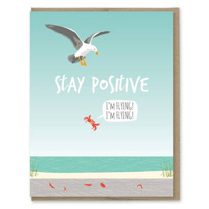 Stay Positive Card
