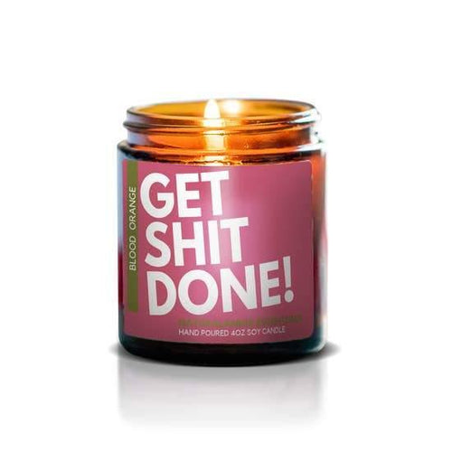 Get Sh*t Done Soy Candle, Blood Orange