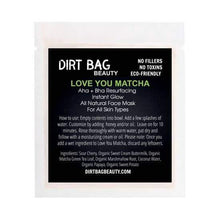 Load image into Gallery viewer, Dirt Bag Single Use Masks, Love You Matcha
