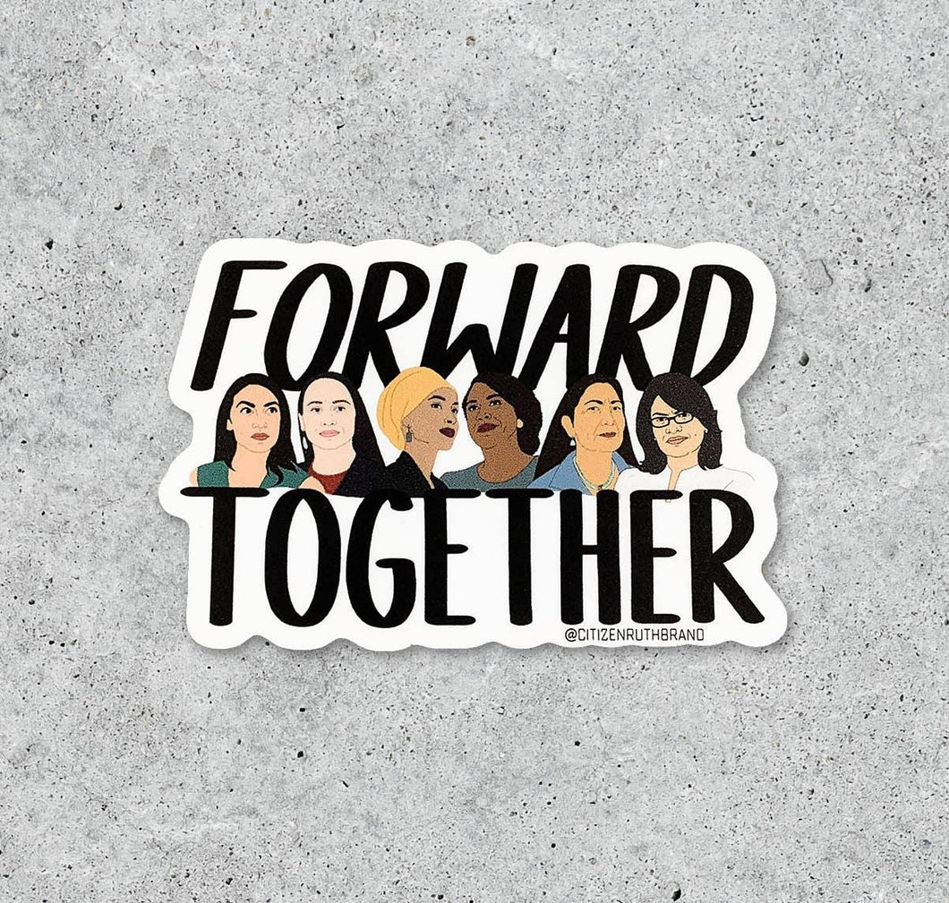 Forward Together Sticker