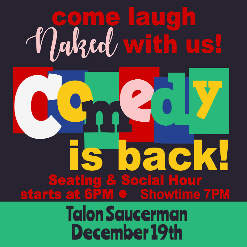 Naked Comedy Ticket December 19th, 2020