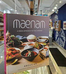 Maenam Cookbook: A Fresh Approach to Thai Cooking