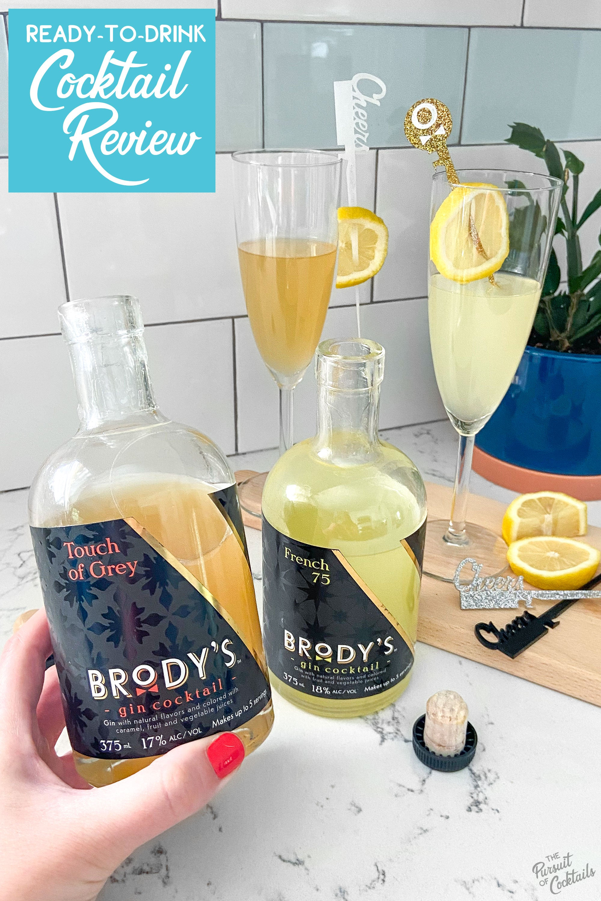 Brody's Craft Cocktails ready to drink French 75 and Touch of Grey gin cocktails reviewed by The Pursuit of Cocktails