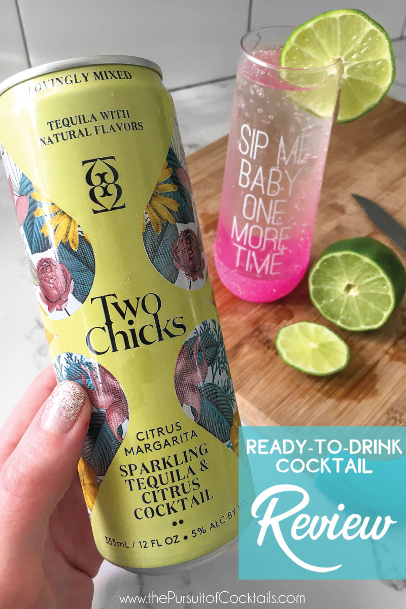 Two Chicks margarita canned cocktail review by The Pursuit of Cocktails
