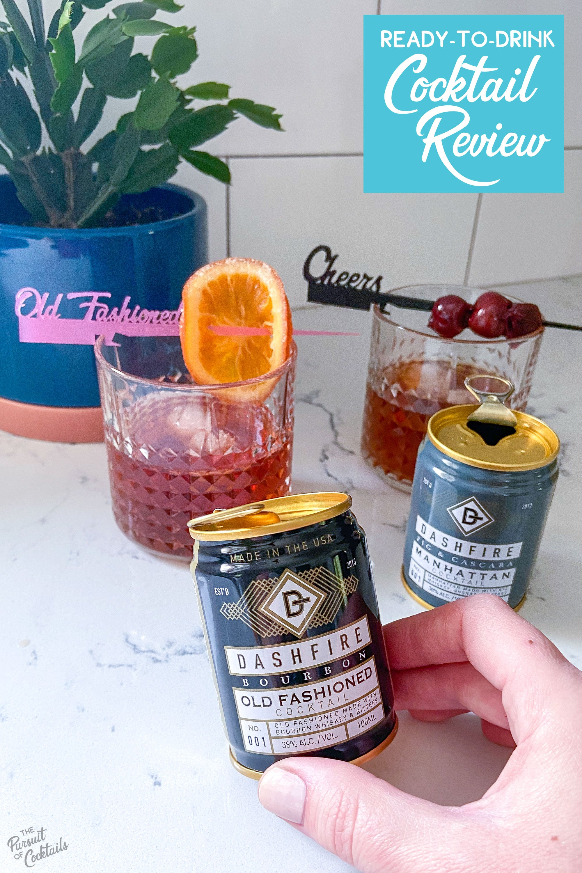 Dashfire Old Fashioned and Manhattan canned cocktail reviewed by The Pursuit of Cocktails