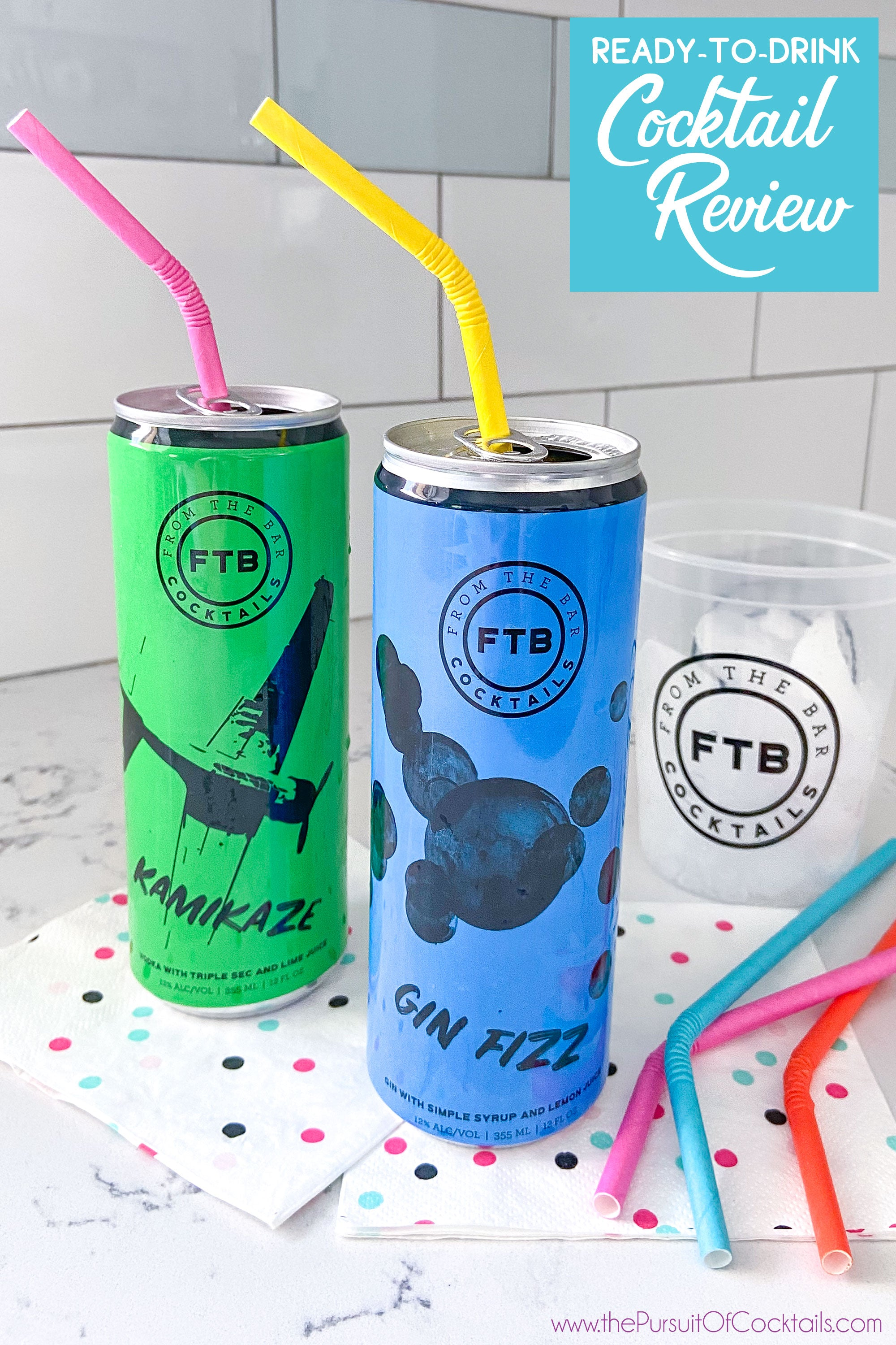 FTB canned cocktail review by The Pursuit of Cocktails