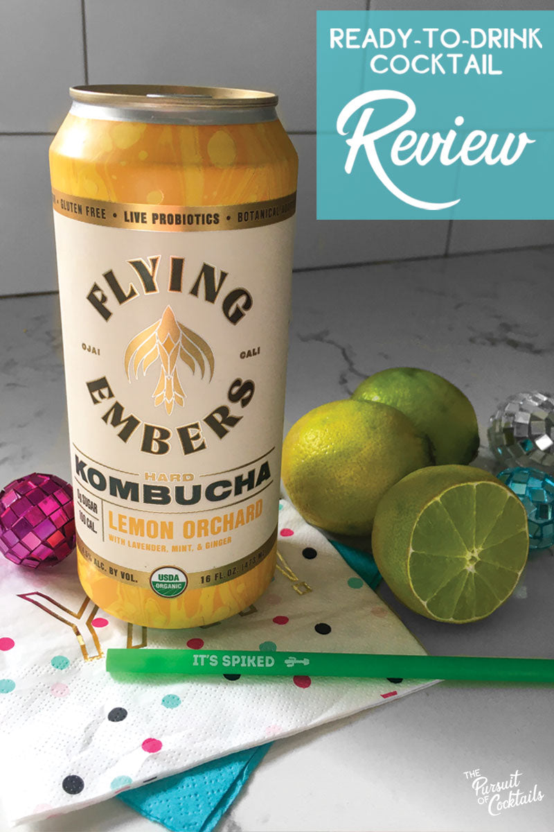 Flying Embers Hard Kombucha review by The Pursuit of Cocktails