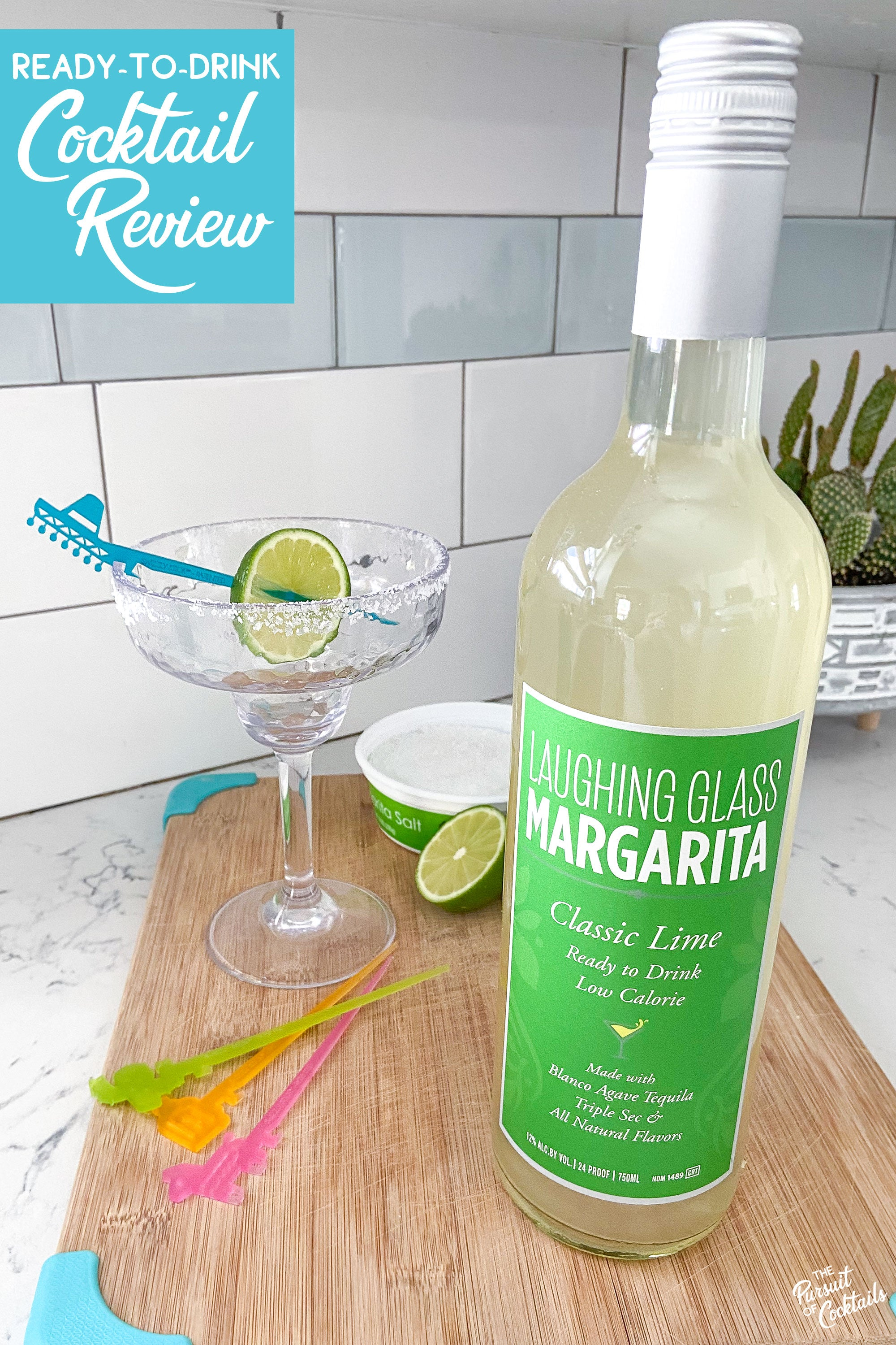 Laughing Glass ready to drink margarita review by The Pursuit of Cocktails