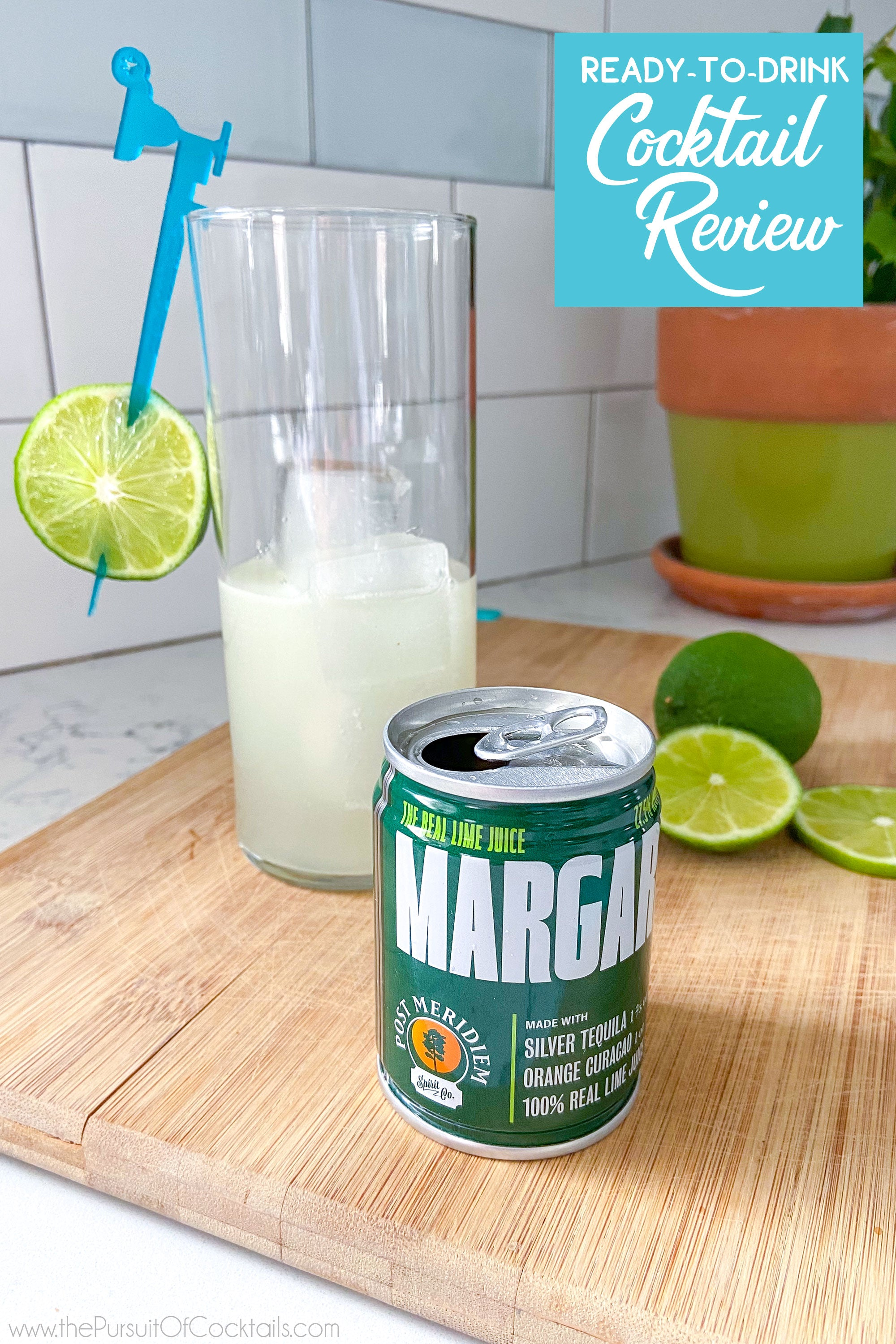 Ready-to-drink margarita review of Post Merideim canned cocktail by The Pursuit of Cocktails