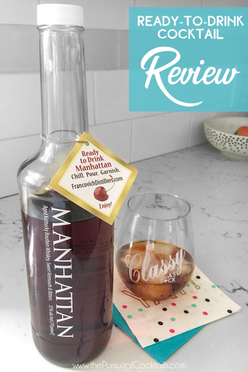 Ready to drink Manhattan from Francovich Distillers reviewed by The Pursuit of Cocktails