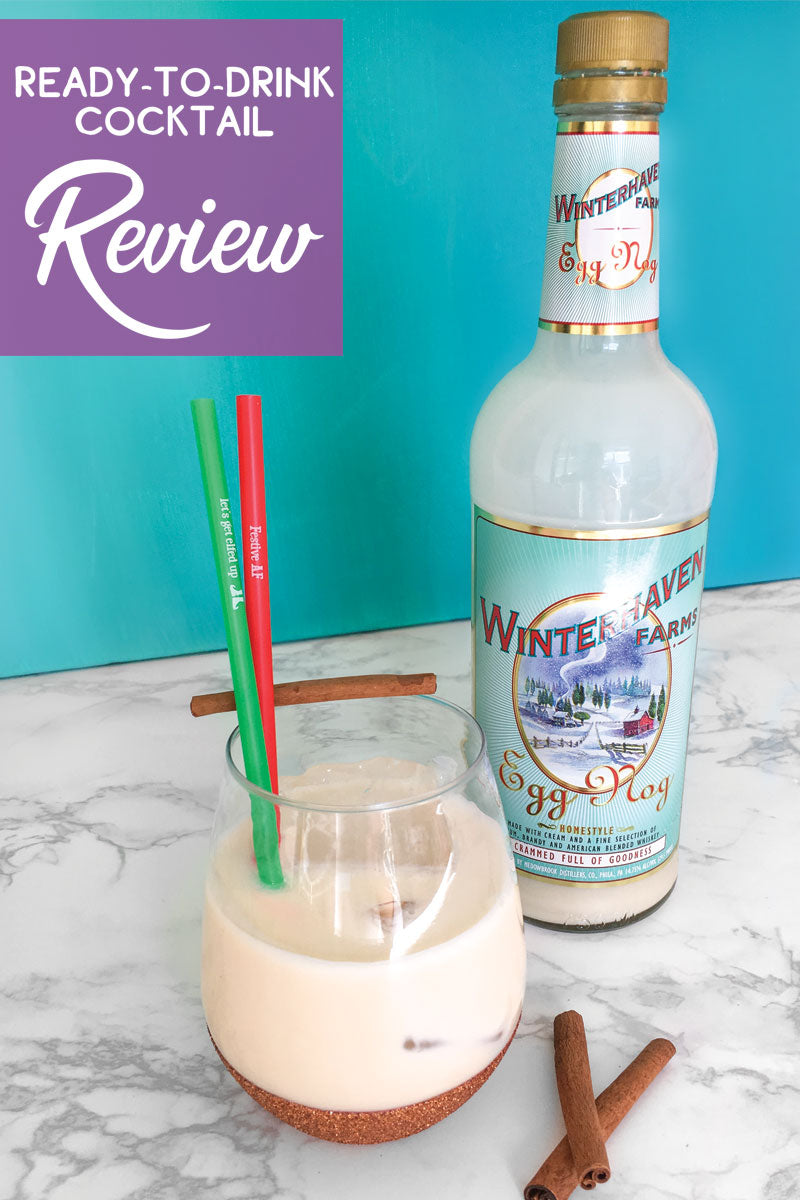 Ready-to-drink cocktail review Winterhaven Farms Eggnog