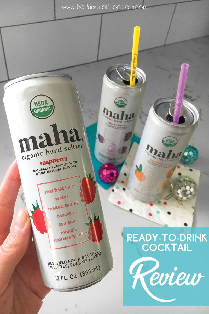 Ready to drink cocktail review of Maha Organic Hard Seltzer by The Pursuit of Cocktails