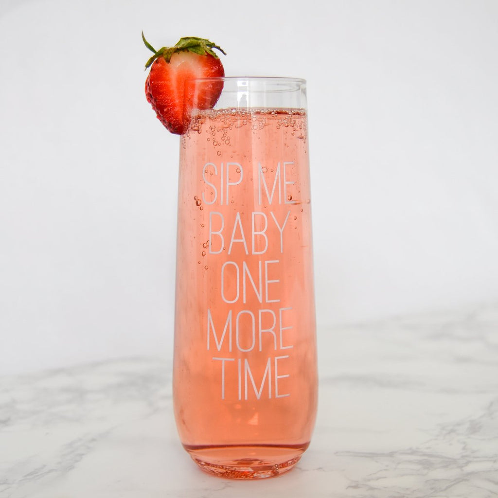 """Sip me baby one more time"" stemless plastic flute"