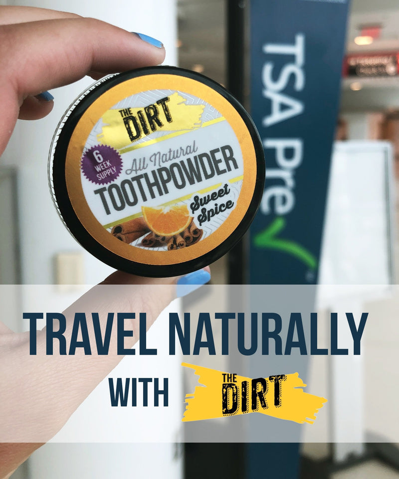 The Dirt on TSA Approved Toiletries | The Dirt - Super Natural Personal Care