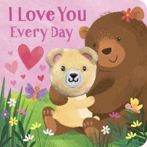Finger Puppet Book I Love You Every Day