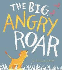The Big Angry Roar Book