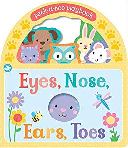 Little Me - Eyes, Nose, Ears, Toes Peek-a-boo Board Book