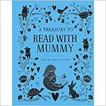 A Treasury to Read with Mummy