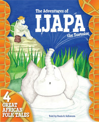 The Adventures of Ijapa the Tortoise (Book & CD)