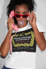 Hennything Is Possible Tee