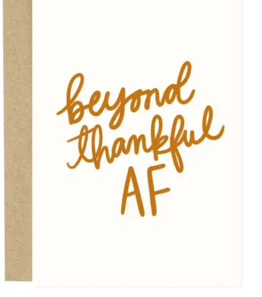 Thankful Af Card