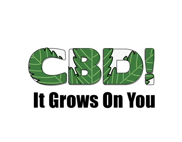 CBD, It Grows On You