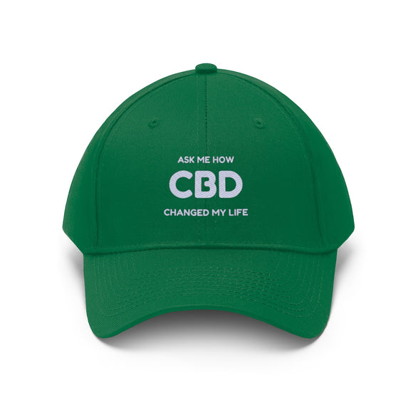 Ask Me How CBD Changed My Life Unisex Twill Hat