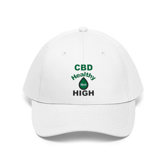 CBD Healthy Not High - Unisex Twill Hat