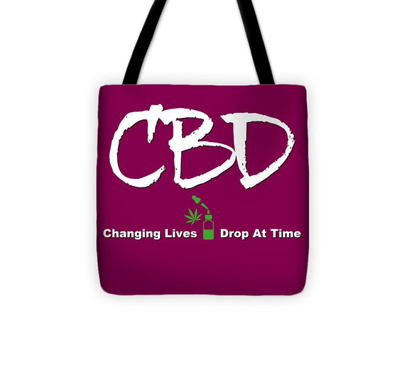 CBD Changing Lives One Drop At A Time - Tote Bag
