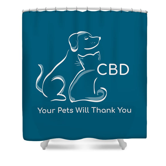 CBD Your Pets Will Thank You - Shower Curtain