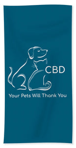 CBD Your Pets Will Thank You - Beach Towel