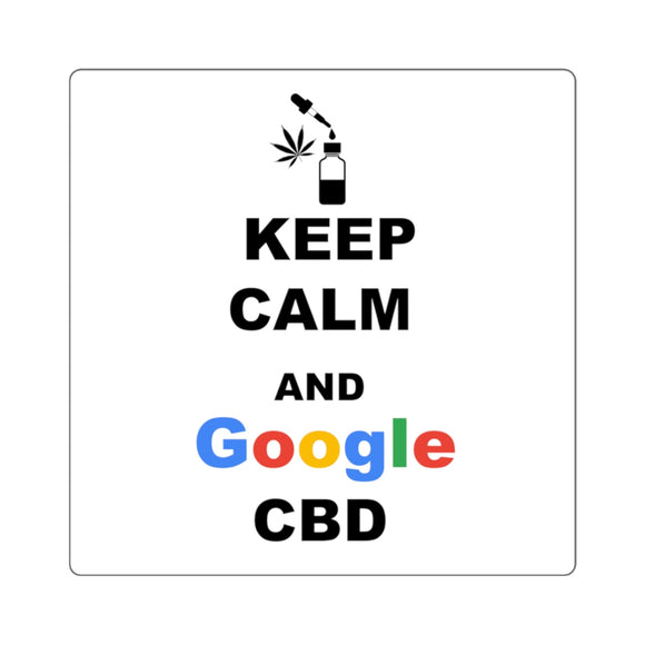 Keep Calm and Google CBD, Square Stickers
