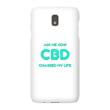Ask Me How CBD Changed My Life  - Samsung Phone Cases