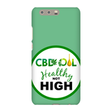 CBD Healthy Not High Huawei Phone Cases