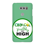 CBD Healthy Not High LG Phone Cases