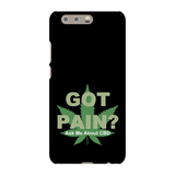 Got Pain? Ask Me About CBD  Huawei Phone Cases