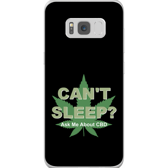 Can't Sleep? Ask Me About CBD Samsung Galaxy Phone Cases
