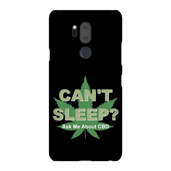 Can't Sleep? Ask Me About CBD LG Phone Cases