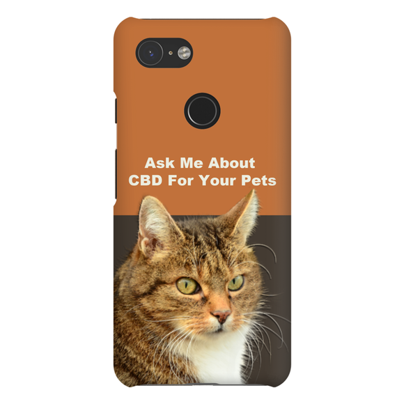 Ask Me About CBD For Your Pets Google Pixel Phone Cases
