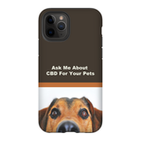 Ask Me About CBD For Your Pets iPhone Phone Cases