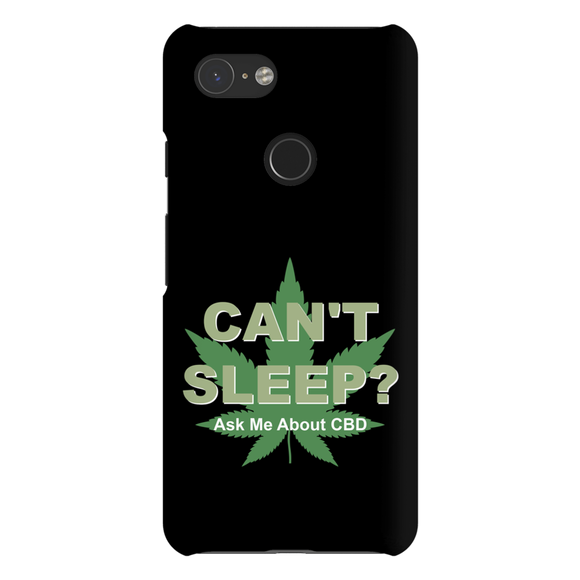 Can't Sleep? Ask Me About CBD Google Pixel Phone Cases