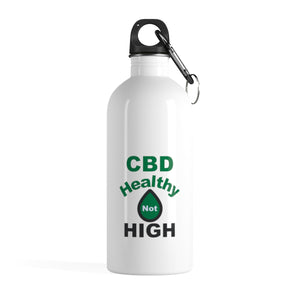 CBD Oil Healthy Not High Stainless Steel Water Bottle